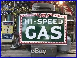 Antique Vintage Old Style Hi-Speed Gas Sign Hi SPEED 24x36